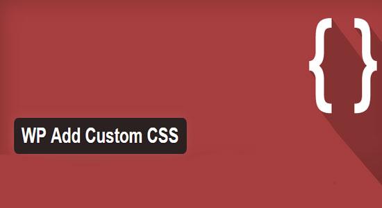 کد های CSS سفارشی در وردپرس با WP Add Custom CSS